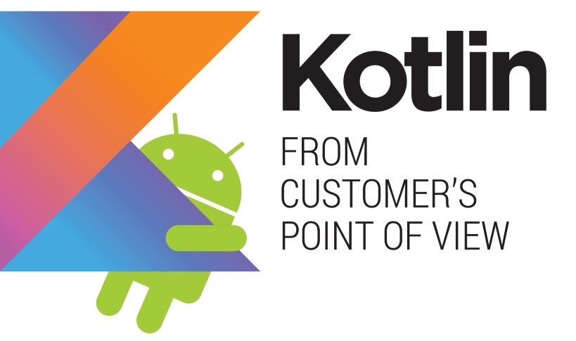 Kotlin from customer's point of view