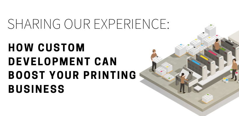 how custom dev can boost your printing business (banner)